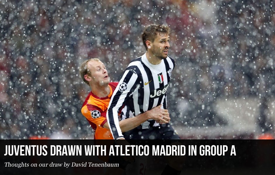 Juventus Drawn with Atletico Madrid in Group A: Thoughts On Our Draw