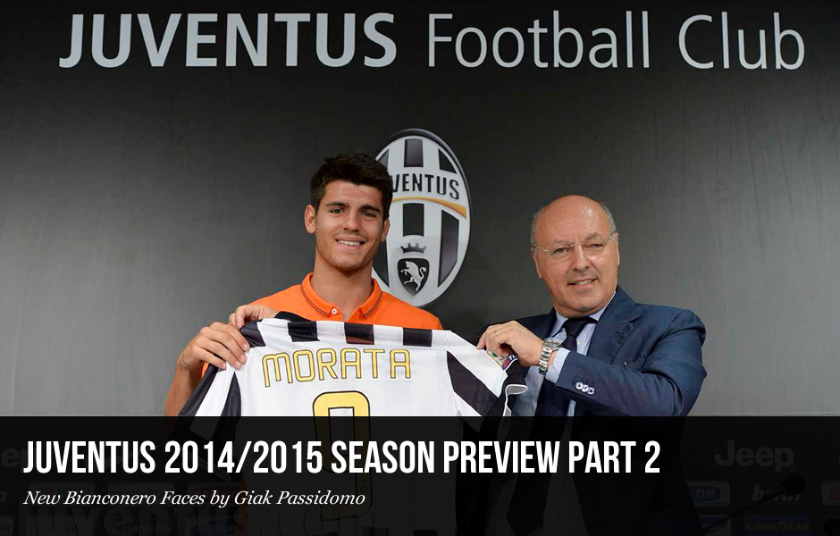 Juventus 2014/2015 Season Preview Part 2: New Bianconero Faces